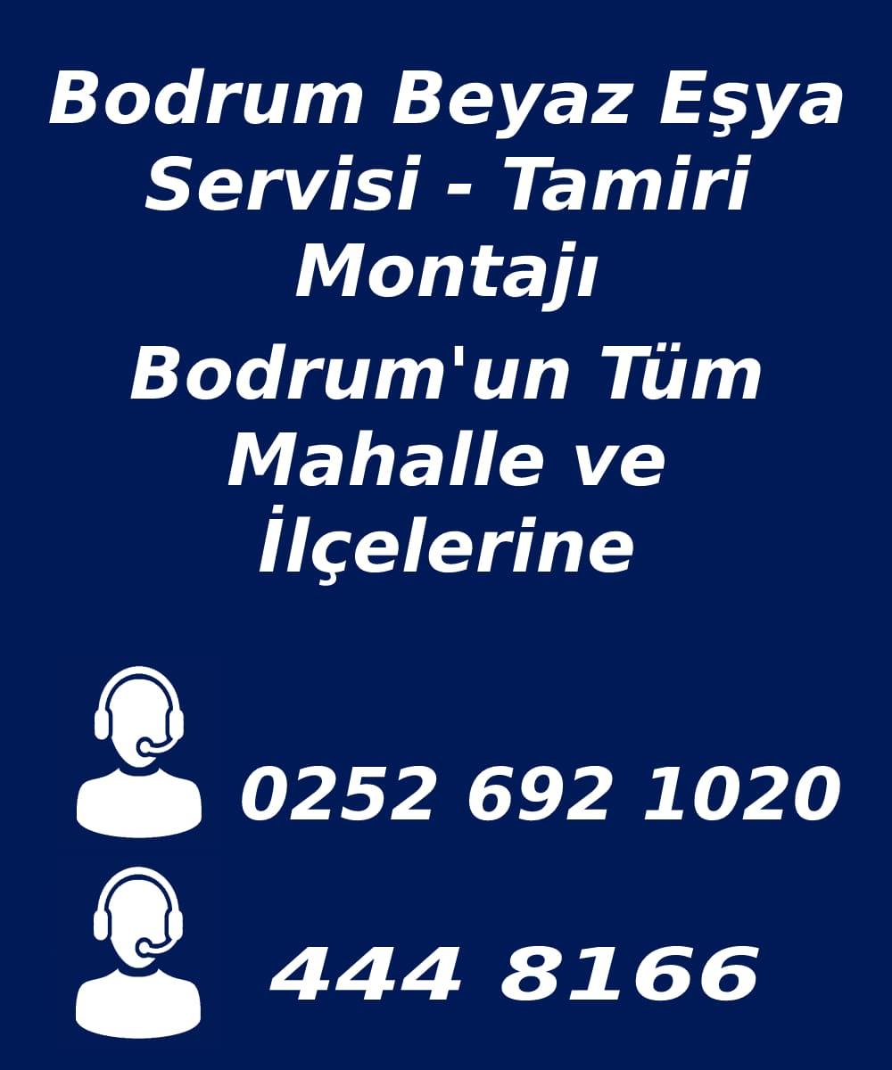 bodrum beyaz eşya servisi telefon numarası