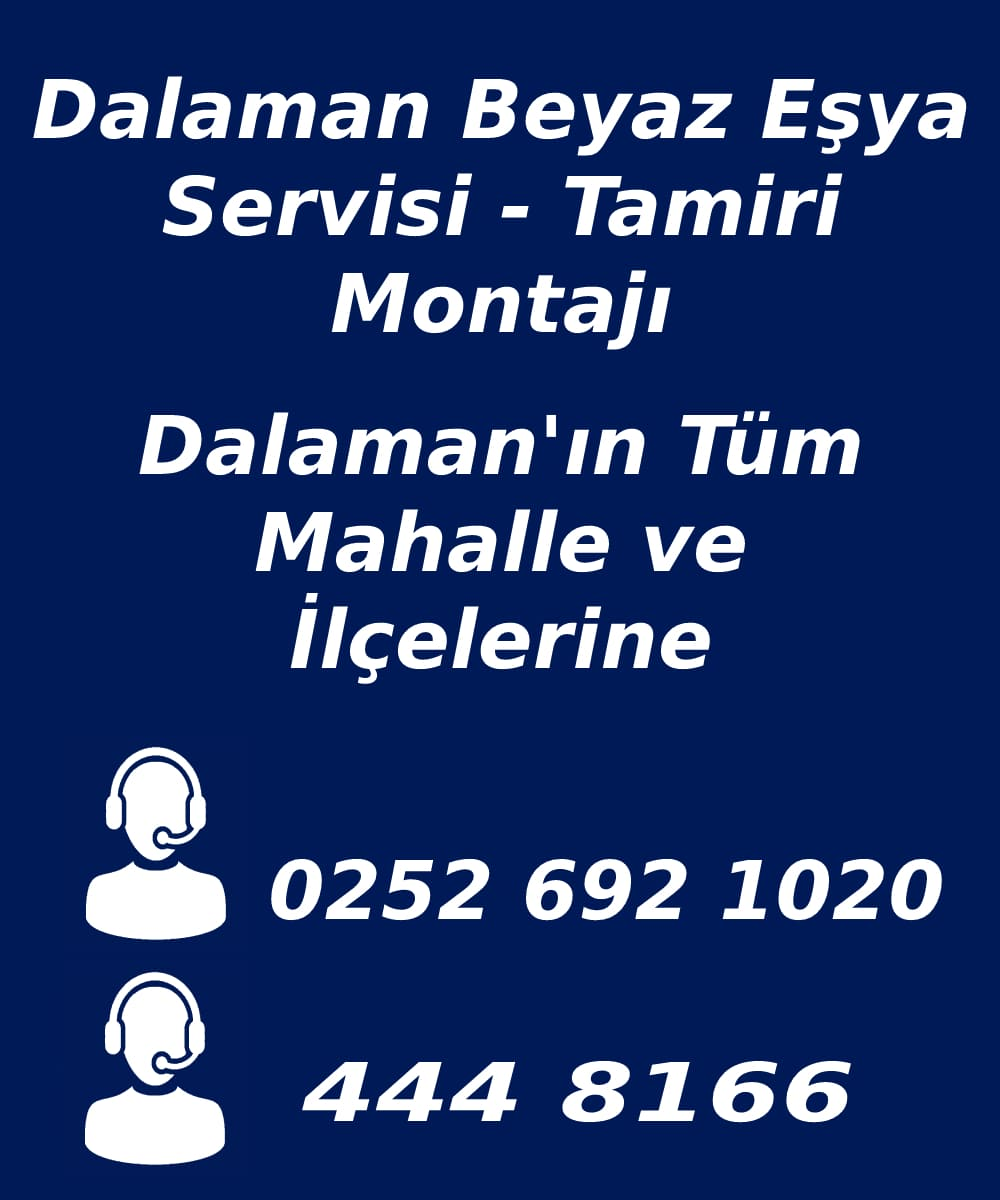 dalaman beyaz eşya servisi telefon numarası