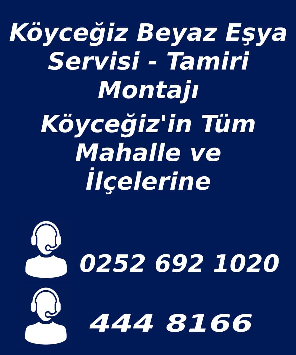 köyceğiz beyaz eşya serevisi telefon numarası