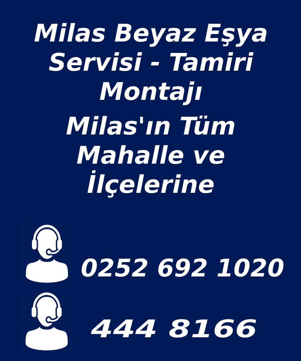 milas beyaz eşya servisi telefon numarası
